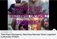 NANOWAR OF STEEL - Toilet Paper Emergency: Help Keep Nanowar Clean!